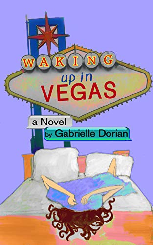 Waking Up in Vegas: A Romantic Comedy (English Edition)