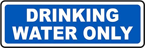 Traffic Signs - Drinking Water Only Sign 12 x 8 Aluminum Sign Street Weather Approved Sign 0.04 Thickness