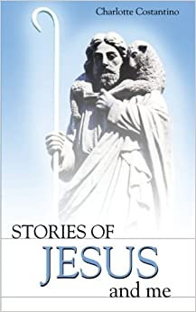 Stories of Jesus and Me