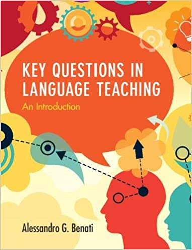 Key Questions in Language Teaching: An Introduction - Original PDF