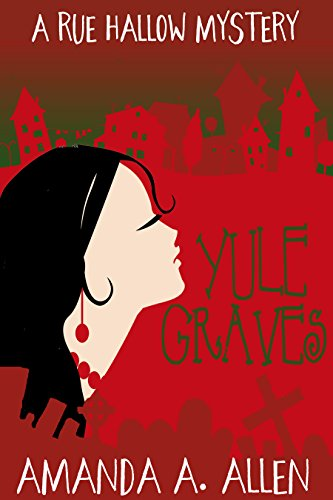 Yule Graves by Amanda A. Allen