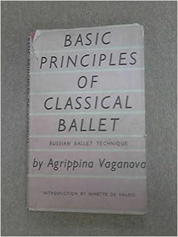 Book Basic principles of classical ballet;: Russian ballet technique