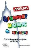 Image de Grammar book & Exercises : Réviser la grammaire anglaise en 36 étapes.