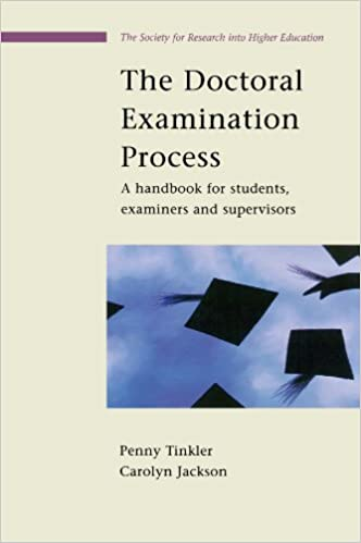Book The Doctoral Examination Process: A Handbook For Students, Examiners And Supervisors SRHE and Open University Press Imprint