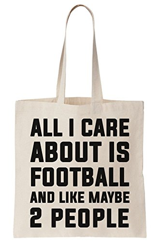 Is And About Maybe Bag Care Canvas 2 Tote All I Like Football People nXtqTCx