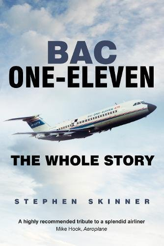 BAC One-Eleven: The Whole Story