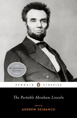 The Portable Abraham Lincoln (Penguin Classics)