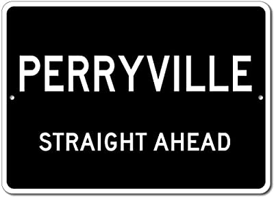 Custom Aluminum Sign - PERRYVILLE, KENTUCKY US City Straight Ahead Sign