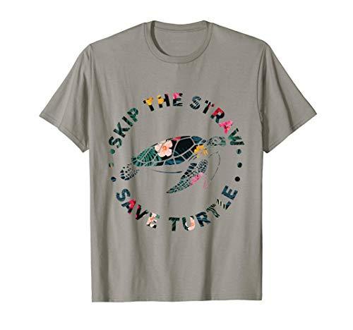 (Skip A Straw Save A Turtle T-Shirt Funny Turtles art Tee T-Shirt)