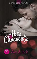 Hot Chocolate: Ava & Jack: Erotische Novelle - Episode 1