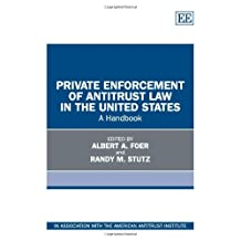 Private Enforcement of Antitrust Law in the United States: A Handbook