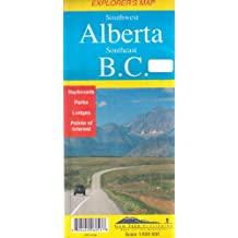 South West Alberta and Southeast B.C.: Includes Logging Roads and Back Roads