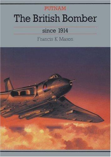 British Bomber Since 1914 - British Bomber Aircraft