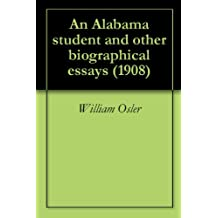 An Alabama student and other biographical essays (1908) (English Edition)