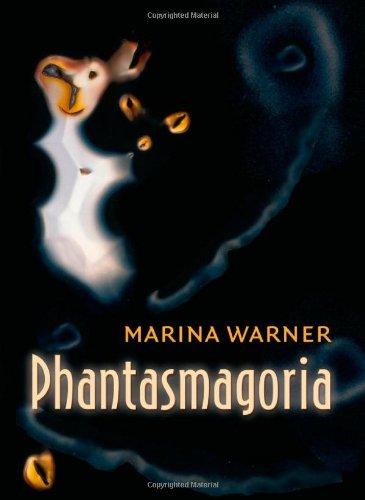 Phantasmagoria: Spirit Visions, Metaphors, and Media into the Twenty-first Century pdf