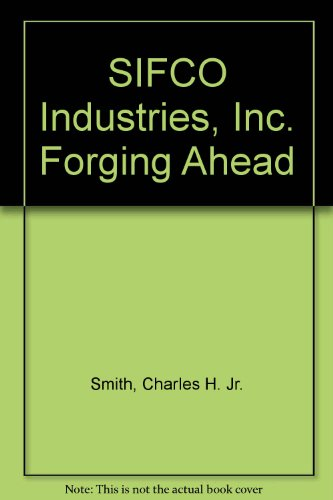 Sifco Industries  Inc   Forging Ahead
