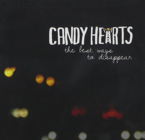 CD : Candy Hearts - The Best Ways To Disappear (CD)