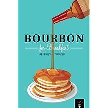 Bourbon for Breakfast (LFB)