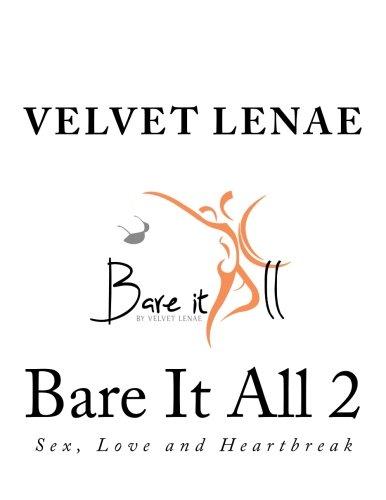 Download Bare It All 2: Sex, Love and Heartbreak (Volume 2) pdf epub