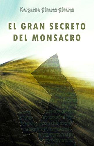 Descargar Libro El Gran Secreto Del Monsacro Margarita Alvarez Alvarez