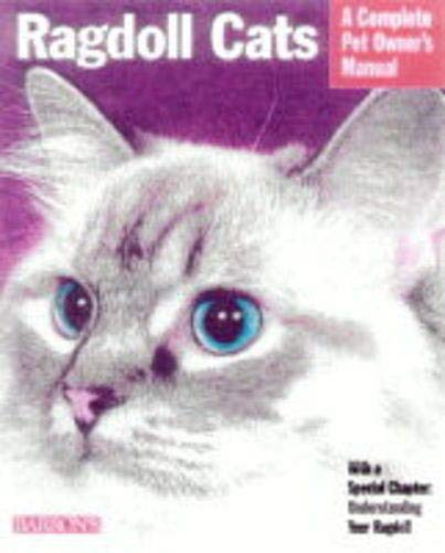 Ragdoll Cats (Complete Pet Owner's Manuals) 1