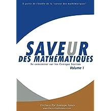 Se concentrer sur les Conique Section 1: Saveur des Mathematiques (French Edition)