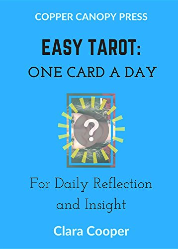 Easy Tarot: One Card a Day for Reflection and Insight