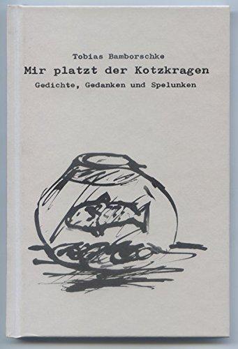 mir-platzt-der-kotzkragen-gedichte-gedanken-und-spelunken