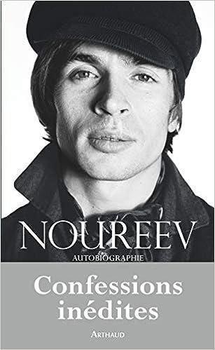 Amazon Fr Noureev Autobiographie Rudolf Noureev