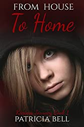 From House to Home (Karina's Journey Book 1)