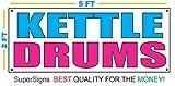 drum kettle - KETTLE DRUMS Banner Sign