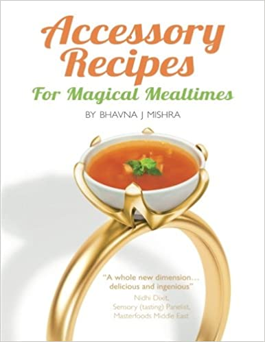 Book Accessory Recipes for Magical Mealtimes: Learn to accessorize your everyday meals with some quick and delicious international side dishes