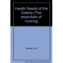 Health Needs of the Elderly