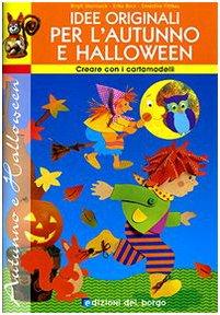Idee originali per l'autunno e Halloween. Con cartamodelli
