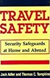 Travel Safety, Jack Adler and Thomas C. Tompkins, 0870525050