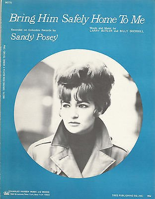 Sheet Music 1971 Bring Him Safely Home To Me Sandy Posey 285