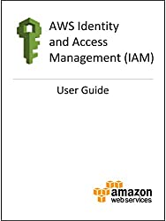 AWS Identity and Access Management: User Guide