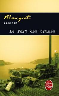Le port des brumes, Simenon, Georges