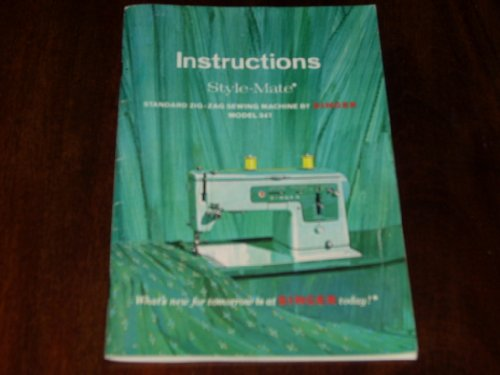 Authentic 1967 Instruction Manual for SINGER STYLE-MATE ZIG-ZAG SEWING MACHINE MODEL 347 (53 pages)