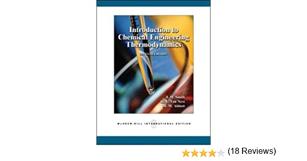 Amazon introduction to chemical engineering thermodynamics amazon introduction to chemical engineering thermodynamics 7th edition 9780071247085 j m smith h c van ness m m abbott books fandeluxe Choice Image