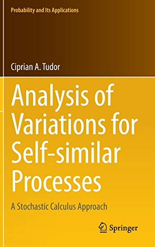 Analysis of Variations for Self-similar Processes: A Stochastic Calculus Approach (Probability and Its Applications)