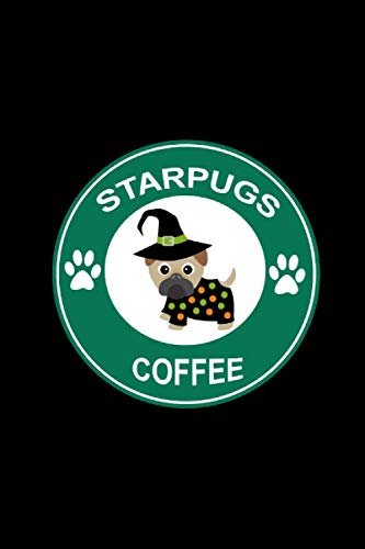 Halloween Costume Cartoon Ideas (Starpugs Coffee: Cute Pug Dog In Halloween Costume, Notebook Gift Ideas for Pug Lovers ~ Journal to Write In, Blank Lined Pages (Alternative to)