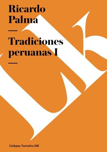 Tradiciones peruanas I (Narrativa) (Spanish Edition) (Peru Christmas Traditions In)