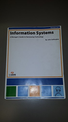 Information Systems: A Manager's Guide to Harnessing Technology Version 3.0 (B&w)