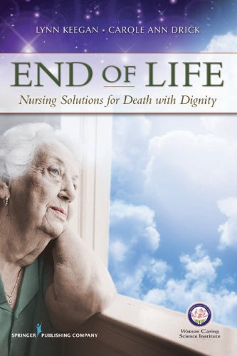 End of Life: Nursing Solutions for Death with Dignity Pdf