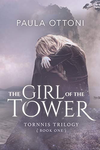The Girl of the Tower (Tornnis Trilogy Book -