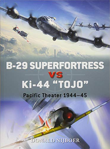 """B-29 Superfortress vs Ki-44 """"Tojo"""": Pacific Theater for sale  Delivered anywhere in USA"""