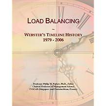 Load Balancing: Webster's Timeline History, 1979 - 2006