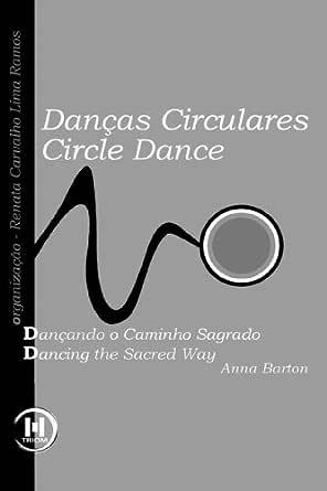 Amazon Com Br Ebooks Kindle Dancas Circulares Dancando O
