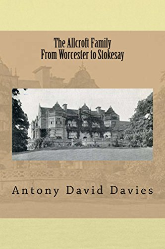The Allcroft Family: From Worcester to Stokesay